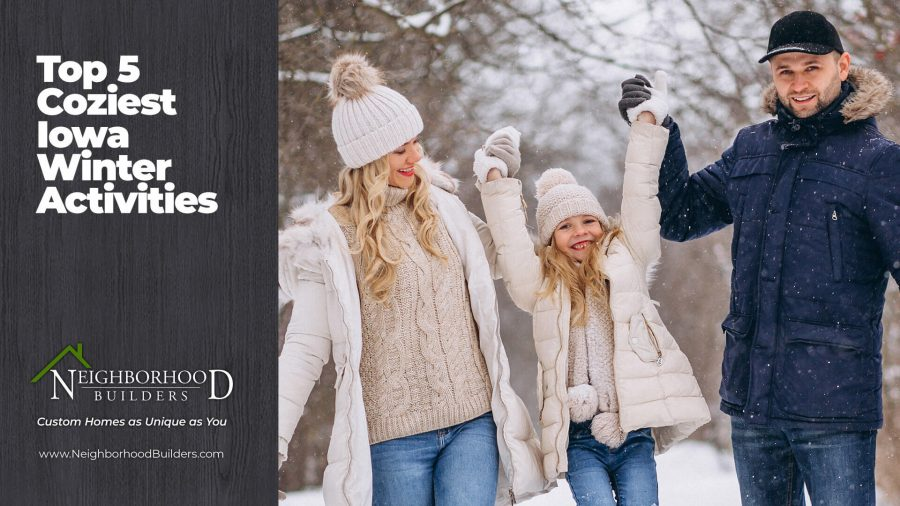 Blog - Top 5 Things to Do In Your New Home In Winter in Iowa