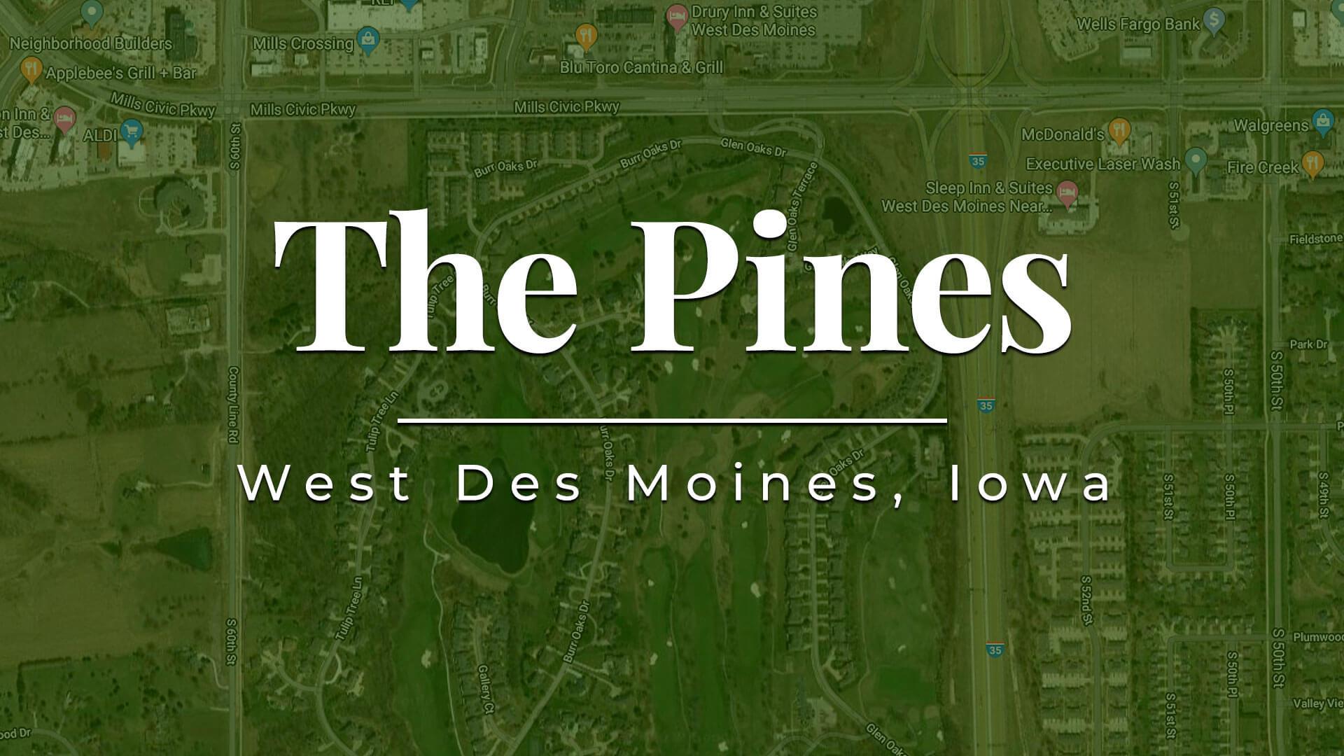 The Pines Housing Development in West Des Moines, Iowa